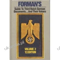 Forman's Price Guide to Third Reich German Documents... And Their Values - Volume 2 Marynarka Wojenna