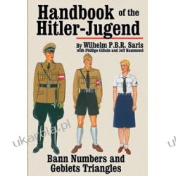 Handbook of the Hitler-Jugend Bann Numbers and Gebiet Triangles Historyczne