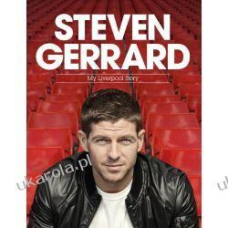 Steven Gerrard My Liverpool Story