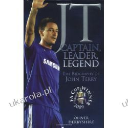 JT: Captain, Leader, Legend John Terry Sportowcy