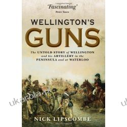 Wellingtons Guns (General Military) Historyczne