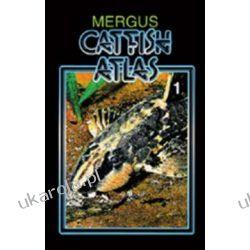 Mergus Catfish Atlas Volume 1 Atlas sumów Część 1