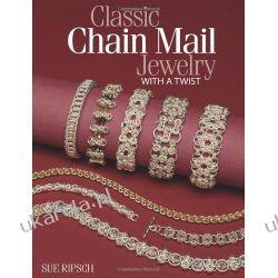 Classic Chain Mail Jewelry with a Twist  Pozostałe