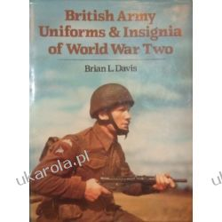 British Army Uniforms and Insignia of World War Two