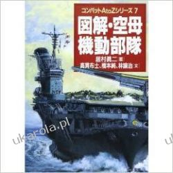 Aircraft carrier task force illustrated (Combat A to Z Series) Sztuka, malarstwo i rzeźba