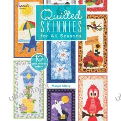 Quilted Skinnies: For All Seasons (Annies) Lotnictwo