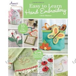 Easy to Learn Hand Embroidery: 13 Fun Projects (Annies) Kalendarze ścienne