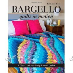 Bargello: Quilts in Motion Sztuki walki