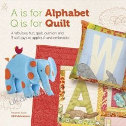 A is for Alphabet, Q is for Quilt Pozostałe