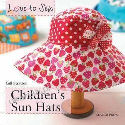 Children's Sun Hats (Love to Sew) Pozostałe