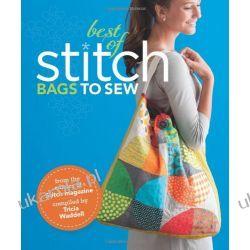 Best Of Stitch: Bags: Bags to Sew Zagraniczne