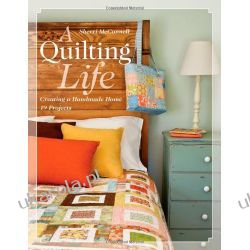 A Quilting Life: Creating a Handmade Home