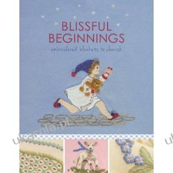 Blissful Beginnings: Embroidered Blankets to Cherish (Embroidery)