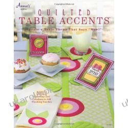 Quilted Table Accents (Annies Quilting) Pozostałe