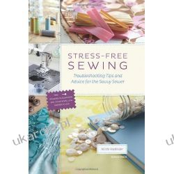 Stress-Free Sewing: Troubleshooting Tips and Advice for the Savvy Sewer Katalogi