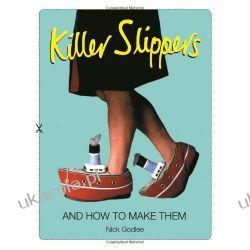 Killer Slippers: