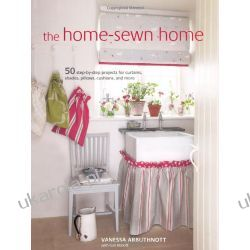 Home-sewn Home: 50 projects for curtains, shades, pillows, cushions, and more Kalendarze ścienne