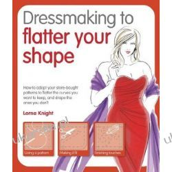 Dressmaking to Flatter Your Shape Zestawy, pakiety
