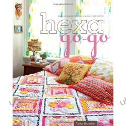 Hexa-Go-Go: English Paper Piecing 16 Quilt Projects Kalendarze ścienne