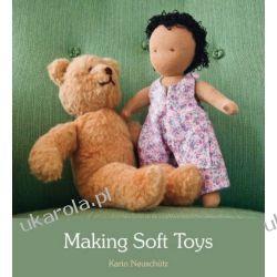Making Soft Toys Ogród - opracowania ogólne