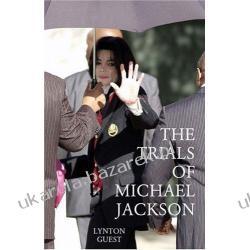 TRIALS OF MICHAEL JACKSON Lynton Guest Zagraniczne