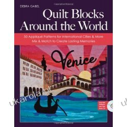 Quilt Blocks Around the World Kalendarze książkowe