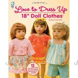 "Love to Dress Up 18"" Doll Clothes Biografie, wspomnienia"