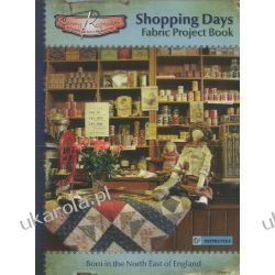 Shopping Days: Fabric Project Book (Canny Keepsakes)