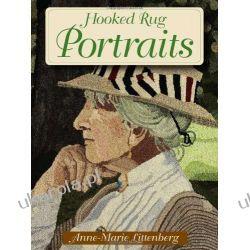 Hooked Rug Portraits (Rug Hooking) Moda i uroda - poradniki