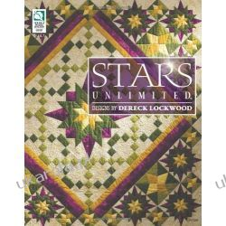 Stars Unlimited: Stitch Five Unbelievably Beautiful Star Quilts