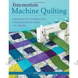Free-motion Machine Quilting Pozostałe