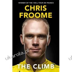 The Climb: The Autobiography Chris Froome Sportowcy