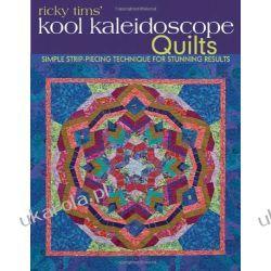 Ricky Tims' Kool Kaleidoscope Quilts Kalendarze ścienne
