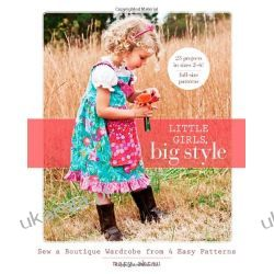 Little Girls, Big Style Pozostałe
