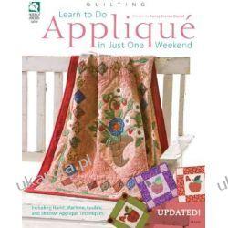 Learn to Do Applique in Just One Weekend  Kalendarze książkowe