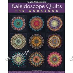 Kaleidoscope Quilts: The Workbook [Large Print]