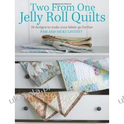 Two from One Jelly Roll Quilts Zagraniczne