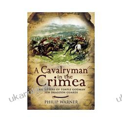 A Cavalryman in the Crimea (Hardback)  The Letters of Temple Godman, 5th Dragoon Guards Pozostałe