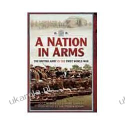 A Nation in Arms (Paperback)  The British Army in the First World War Samochody