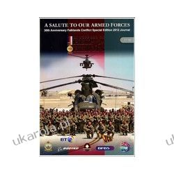 A Salute & Tribute to Our Armed Forces Journal 2012 (Commemorative magazine)  30th Anniversary Falklands Conflict Special Edition Kalendarze ścienne
