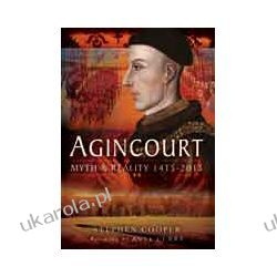 Agincourt (Hardback)  Myth and Reality 1415-2015