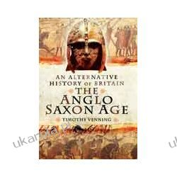 An Alternative History of Britain: The Anglo-Saxon Age Pozostałe