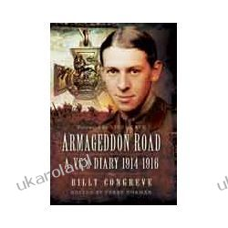 Armageddon Road (Hardback)  A VC's Diary 1914 - 1916 Zagraniczne