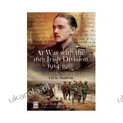 At War with the 16th Irish Division 1914-1918 (Hardback)  The Letters of J H M Staniforth Kalendarze ścienne