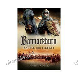 Bannockburn (Hardback)  Battle for Liberty Pozostałe