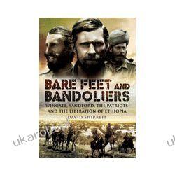 Bare Feet & Bandoliers (Hardback)  Wingate, Sandford, the patriots & the Liberation of Ethiopia Kalendarze ścienne