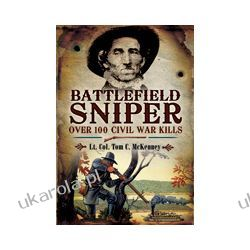 Battlefield Sniper (Hardback)  Over 100 Civil War Kills Fantasy