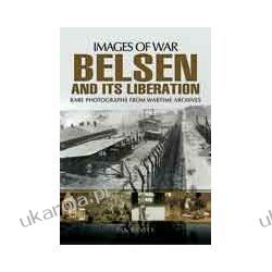 Belsen and its Liberation (Paperback) Historyczne