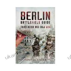 Berlin Battlefield Guide (Paperback)  Third Reich and Cold War Umundurowanie
