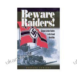 Beware Raiders! (Hardback) Zagraniczne